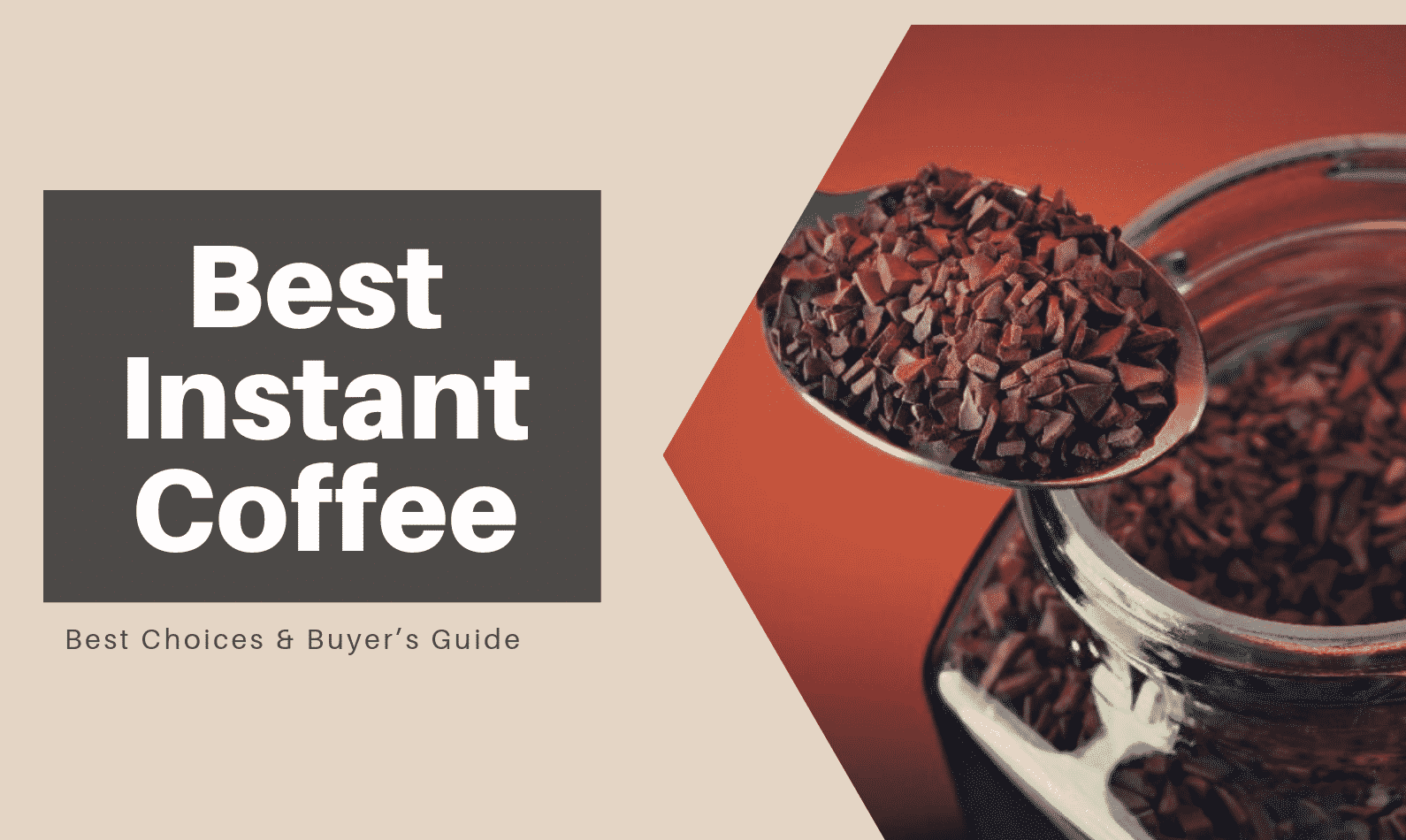 Best Instant Coffee 2020 Best Choices Buyers Guide