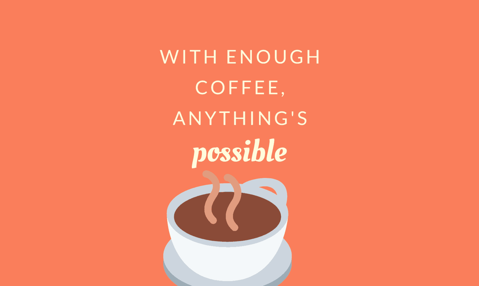Coffee Quotes for all the Caffeine Addicts | Coffee Jokes 2019